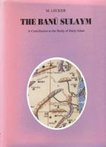The Banū Sulaym: A Contribution to the study of Early Islam